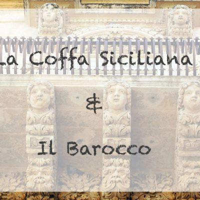 La Coffa Siciliana e il Barocco